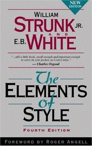 The Elements of Style by William Strunk & E.B. White